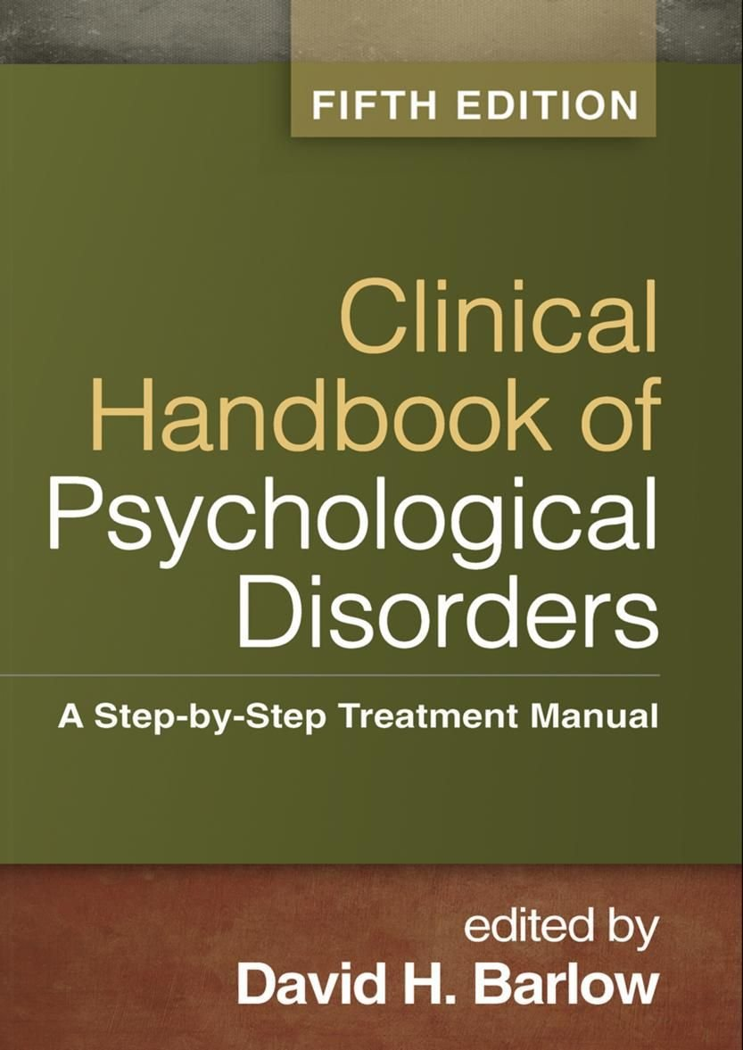 Clinical Handbook of Psychological Disorders Fifth Edition(e-Textbook)