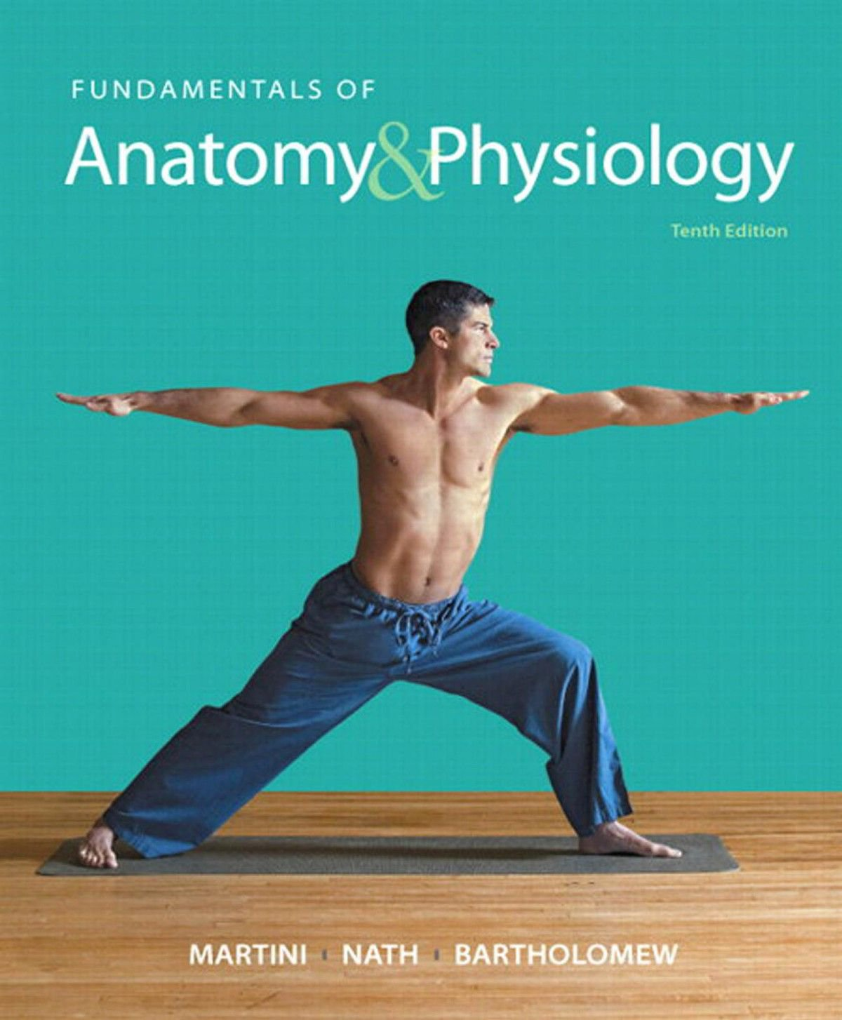 Fundamentals of Anatomy and Physiology 10th Edition(e-Textbook)
