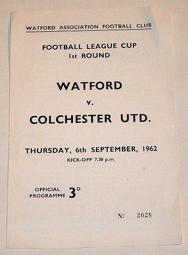 WATFORD v COLCHESTER UTD - 6.SEP.1962 - Football Programme