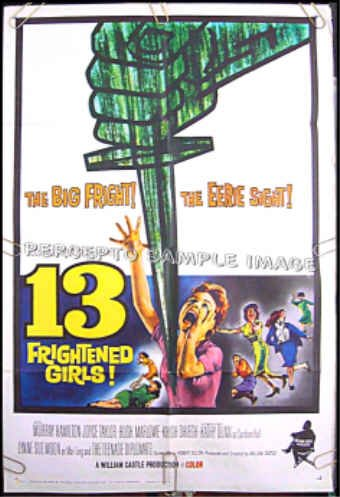 13 FRIGHTENED GIRLS  '63 1-Sheet Movie Poster!  Rare WILLIAM CASTLE