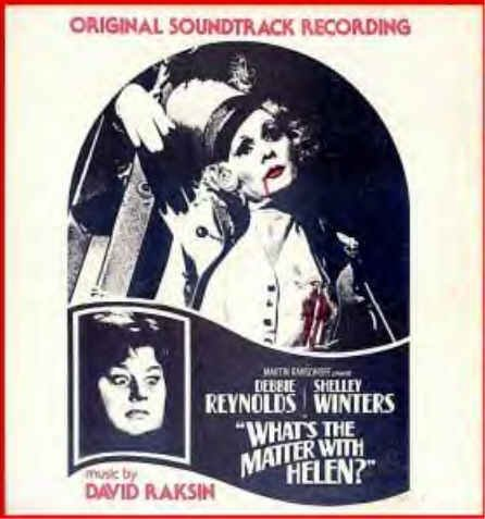 WHAT'S THE MATTER WITH HELEN? - RARE Lt-Ed Movie Soundtrack Vinyl LP - DAVID RAKSIN