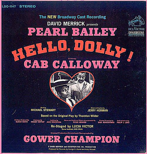 HELLO DOLLY ~ '67 JERRY HERMAN Broadway Cast Vinyl LP ~ CAB CALLOWAY / PEARL BAILEY