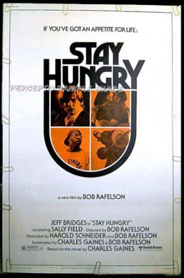 STAY HUNGRY ~ '76 40x60 Movie Poster ~ SALLY FIELD / JEFF BRIDGES / ARNOLD SCHWARZENEGGER