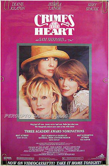 CRIMES OF THE HEART - '86 1-Sheet Movie Poster - DIANE KEATON / JESSICA LANGE / SISSY SPACEK