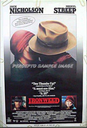 IRONWEED - '87 1-Sheet Movie Poster - JACK NICHOLSON / MERYL STREEP / FRED GWYNNE / CARROLL BAKER