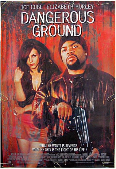 DANGEROUS GROUND - '98 1-Sheet Movie Poster - ICE CUBE / ELIZABETH HURLEY / VING RHAMES