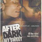 AFTER DARK MY SWEET ~ '90 Noir 1 Sheet Movie Poster ~ JASON PATRICK / RACHEL WARD / BRUCE DERN
