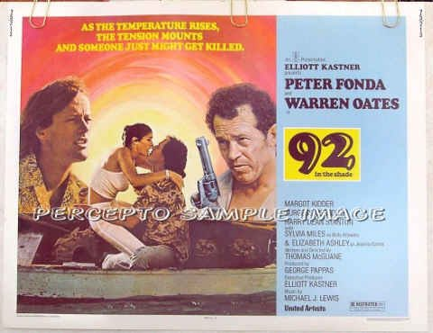 92 IN THE SHADE ~ '75 Half Sheet Movie Poster ~ PETER FONDA / WARREN OATES / MARGOT KIDDER