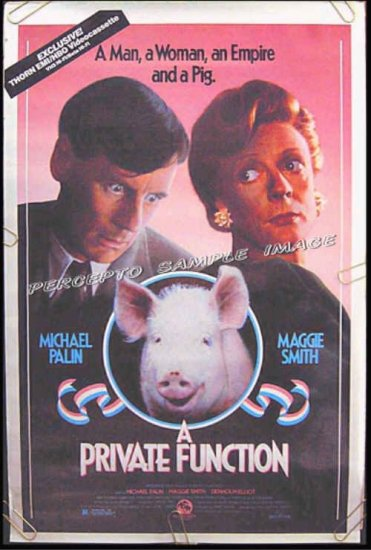 A PRIVATE FUNCTION ~ '85 1 Sheet Movie Poster ~ Maggie SMITH / Michael PALIN / Denholm ELLIOT