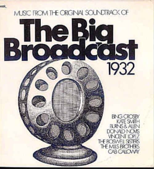 BIG BROADCAST ~ Out-Of-Print '32 Movie Soundtrack Vinyl LP ~ BING CROSBY / CAB CALLOWAY / KATE SMITH