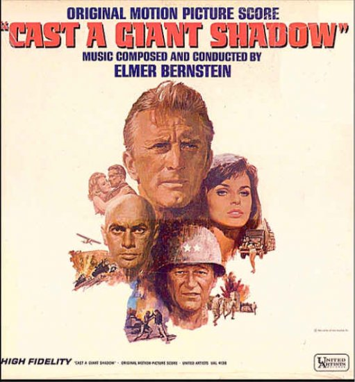 CAST A GIANT SHADOW ~ NEW Out-Of-Print '66 Movie Soundtrack Vinyl LP ~  ELMER BERNSTEIN / VINCE HILL