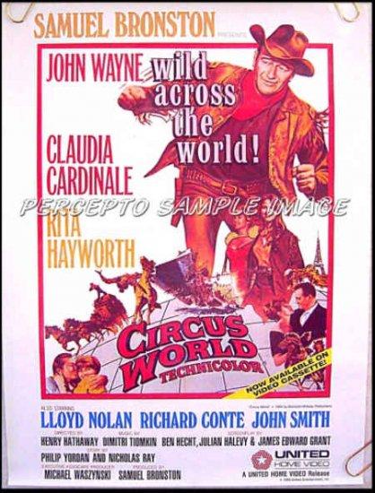 CIRCUS WORLD  ~ '85 Promo Movie Poster ~  JOHN WAYNE / RITA HAYWORTH / CLAUDIA CARDINALE