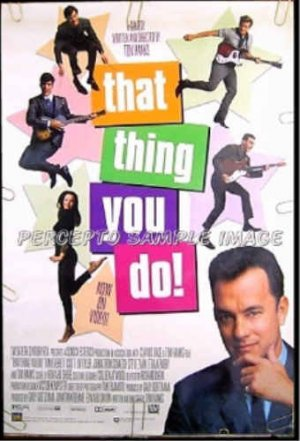 THAT THING YOU DO ~ '96 1 Sheet Movie Poster ~ Tom HANKS / Liv TYLER