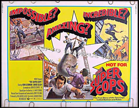 The SUPER COPS ~ '74 Half-Sheet Action Movie Poster ~ COMIC BOOK ARTWORK / DAVID SELBY / RON LEIBMAN