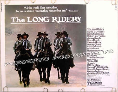 LONG RIDERS ~ '80 Half-Sheet Western Movie Poster ~ DAVID CARRADINE / DENNIS QUAID / STACY KEACH