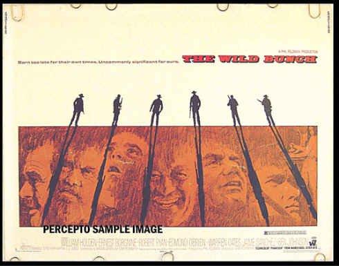 WILD BUNCH ~ '69 Half-Sheet Movie Poster ~ SAM PECKINPAH Western / WILLIAM HOLDEN / ERNEST BORGNINE