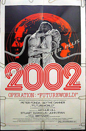 FUTUREWORLD ~ '77 1-Sheet C Sci-Fi Movie Poster ~ PETER FONDA / MICHAEL CRICHTON Westworld Sequel