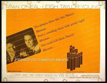 The BIG BOUNCE ~ '69 Noir Drama Half-Sheet Movie Poster ~ LEIGH TAYLOR-YOUNG / RYAN O'NEAL