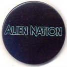 ALIEN NATION ~ Limited Edition '88 Science Fiction MOVIE LOGO Promo ~ PINBACK