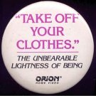 UNBEARABLE LIGHTNESS OF BEING ~ Original 1988 Movie Promo Pinback ~ DANIEL DAY LEWIS