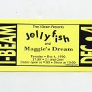JELLYFISH Maggie's Dream 1990 I-Beam SF Concert Handbill