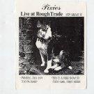PIXIES Live at Rough Trade Records SF Free Show Concert Handbill