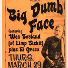 Big Dumb Face El Greco 2001 New Orleans Concert Handbill