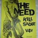 The Need Kill Sadie V4V 2001 Graceland Seattle Concert Poster