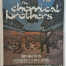CHEMICAL BROTHERS 1999 Hammerstein Ballroom Newspaper Concert Poster AD