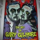 The Art Of Gary Gilmore 1999 Cold Spring Music Company S/N Silkscreen Promo Poster