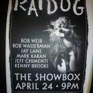 RATDOG 2001 Showbox Seattle Concert Poster 11x17