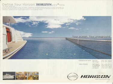 2008 Horizon Yacht Color Ad- The Horizon 82