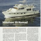 2010 Mikelson 59 Nomad Yacht Review & Specs- Photos