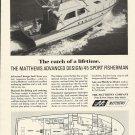 1967 Matthews Yacht Company Ad- The 45' Sport Fisherman