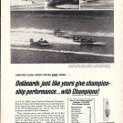 1966 Champion Spark Plugs Ad- Nice Photos of Hydroplanes Racing
