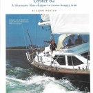 2002 Oyster 62' Yacht Review & Specs- Nice Photos