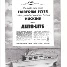 1953 Auto- Lite Ad- Nice Photo of Huckins Ortega 40 Yacht