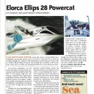 2006 Elorca Ellips 28 Powercat Boat Review- Nice Photo
