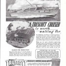 1944 Truscott 32 Boat Ad- Nice Drawing- Photo of Truscott Plant