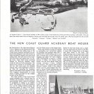 1944 The New Coast Guard Academy Boat House Article & Photos
