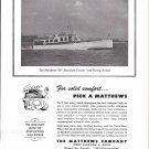 1945 Matthews 50' Standard Cruiser Boat Ad- Nice Photo