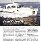 2011 Vicem Cruiser 78 Yacht Review & Specs- Nice Photos
