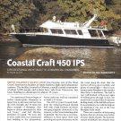 2011 Coastal Craft 450 IPS Boat Review- Nice Photos & Specs