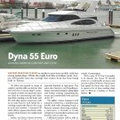 2007 Dyna 55 Euro Yacht Review- Photo & Specs