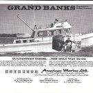 1969 American Marine LTD Ad- Nice Photo Grand Banks Diesel Cruiser
