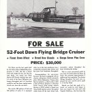 1947 Dawn 52' Flying Bridge Cruiser Yacht Featured in 1961 Ad- Nice Photo