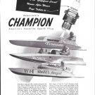 1949 Champion Spark Plugs Ad- Nice Photo of 3 Hydroplanes