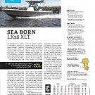 2021 Sea Born LX26 XLT Boat Review- Nice Photo & Boat Specs