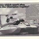 1976 Champion Spark Plugs Ad- Great Photo Hydroplane BoatAtlas Van Lines