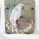 VINTAGE HAND PAINTED SLATE DOOR PLAQUE COCKATOO PARROT BIRD WELCOME SIGN NICE!